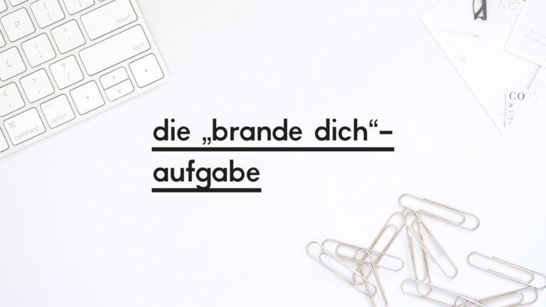"""Beitragsbild zum Blogpost """"Die Brande-dich-Aufgabe"""""""