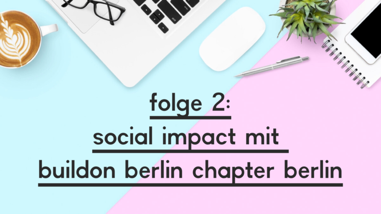 Zweite Folge des Podcasts goodvibesninja mit BuildOn Berlin