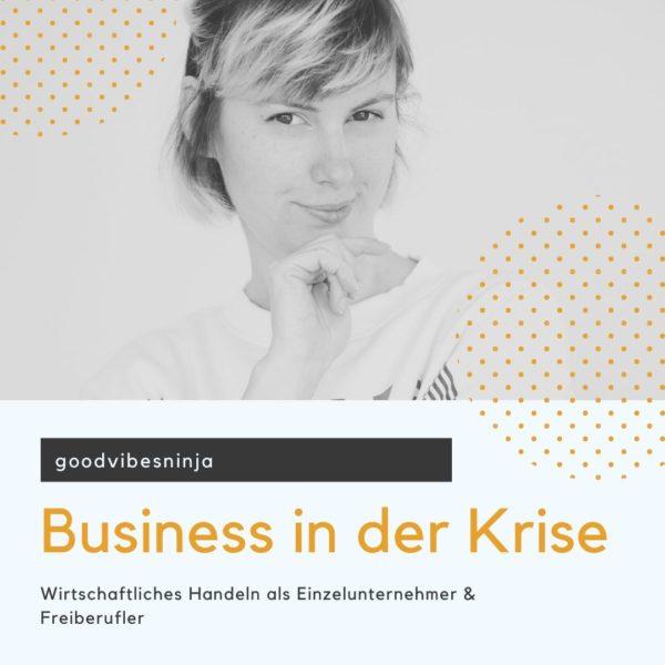 Folge 9: Business in der Krise