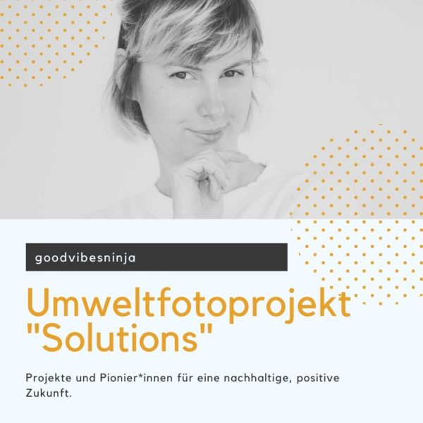 """Folge 13: Umweltfotoprojekt """"Solutions"""""""